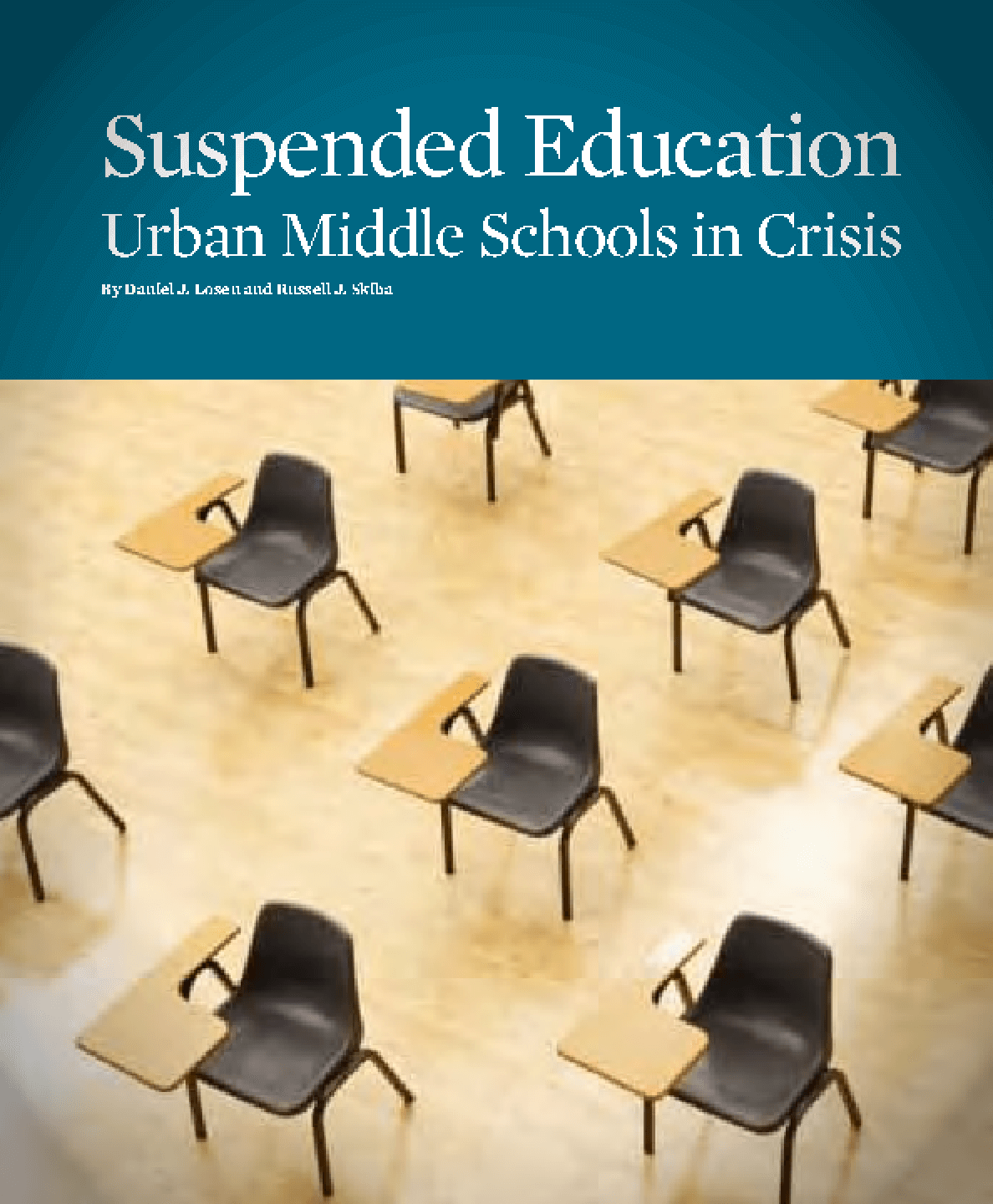 Suspended Education: Urban Middle Schools in Crisis