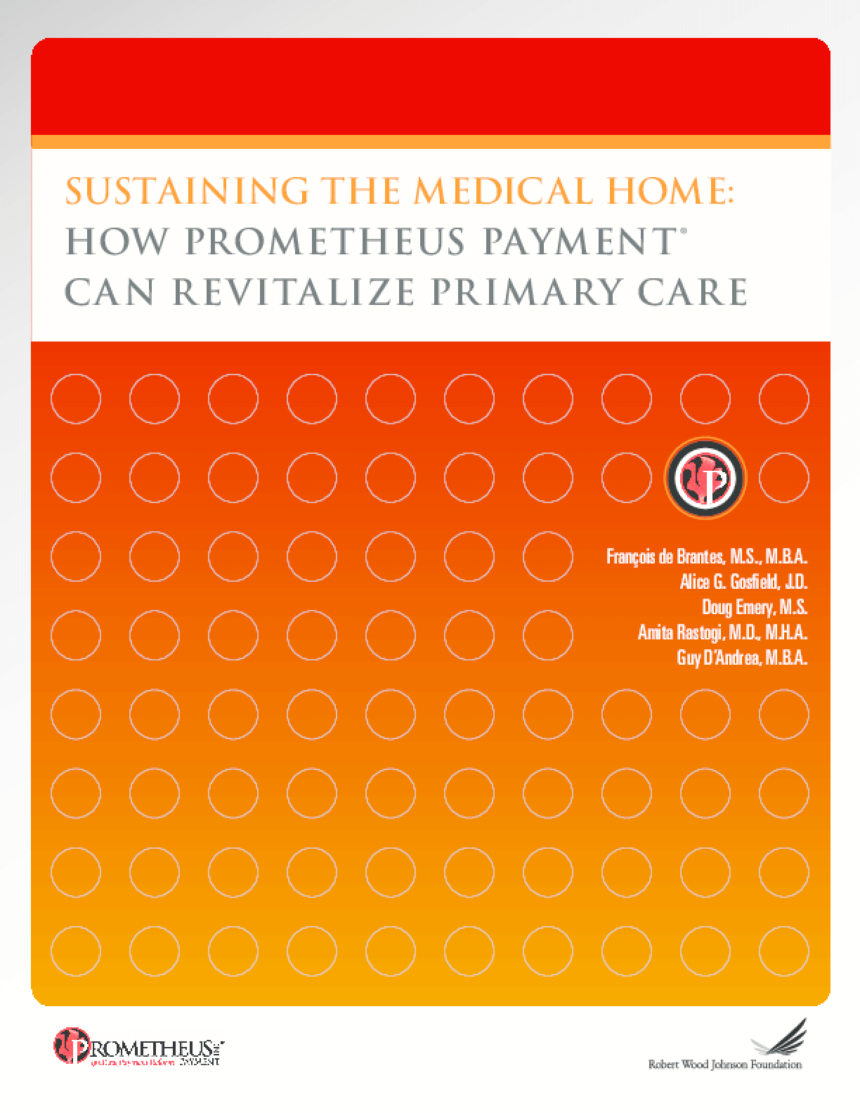 Sustaining the Medical Home: How PROMETHEUS Payment Can Revitalize Primary Care