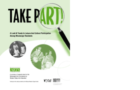 Take Part! A Look at Trends in Leisure and Cultural Participation Among Mississippi Residents