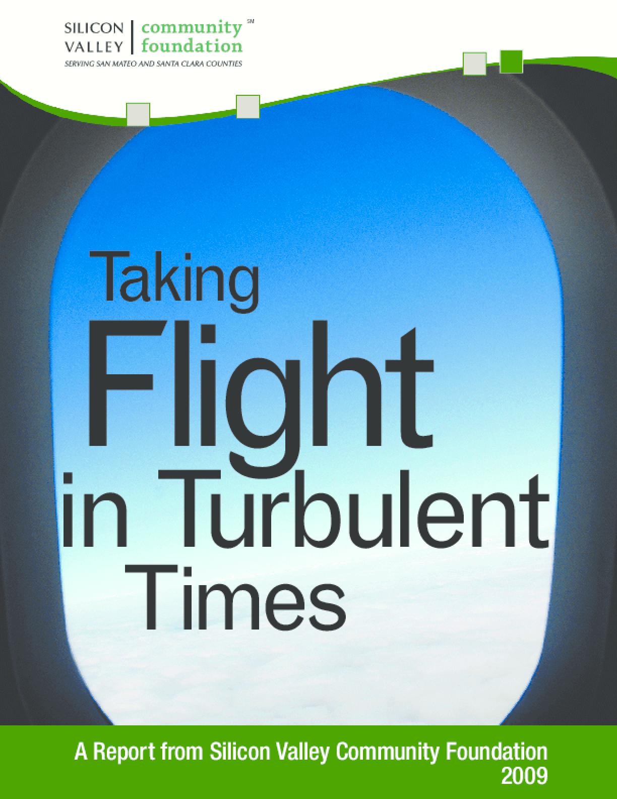 Taking Flight in Turbulent Times