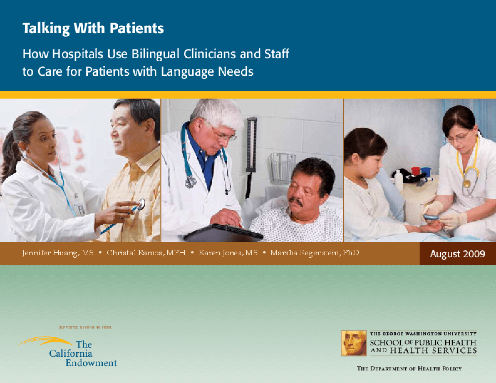 Talking With Patients: How Hospitals Use Bilingual Clinicians and Staff to Care for Patients With Language Needs