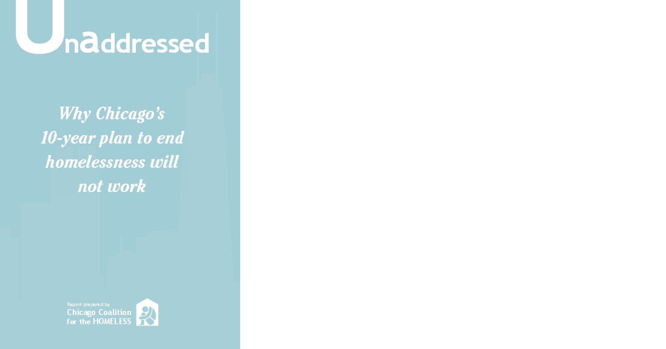 Unaddressed: Why Chicago's 10-year plan to end homelessness will not work