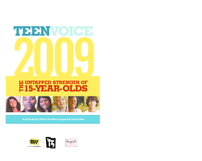 Teen Voice 2009: The Untapped Strengths of 15-Year-Olds