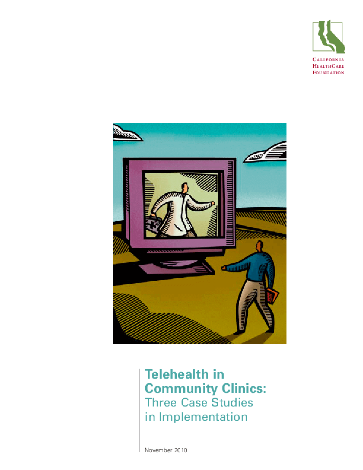 Telehealth in Community Clinics: Three Case Studies in Implementation
