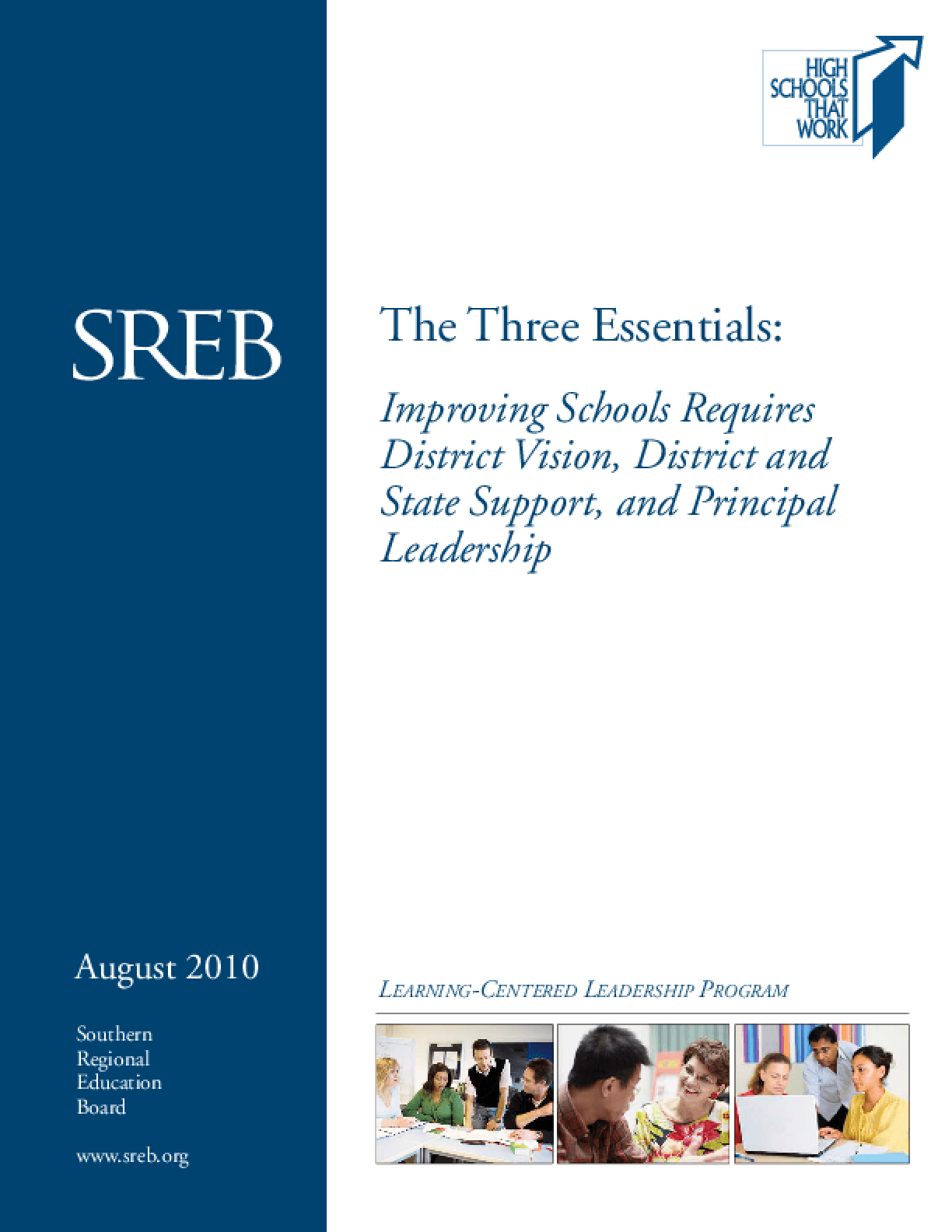 The Three Essentials: Improving Schools Requires District Vision, District and State Support, and Principal Leadership