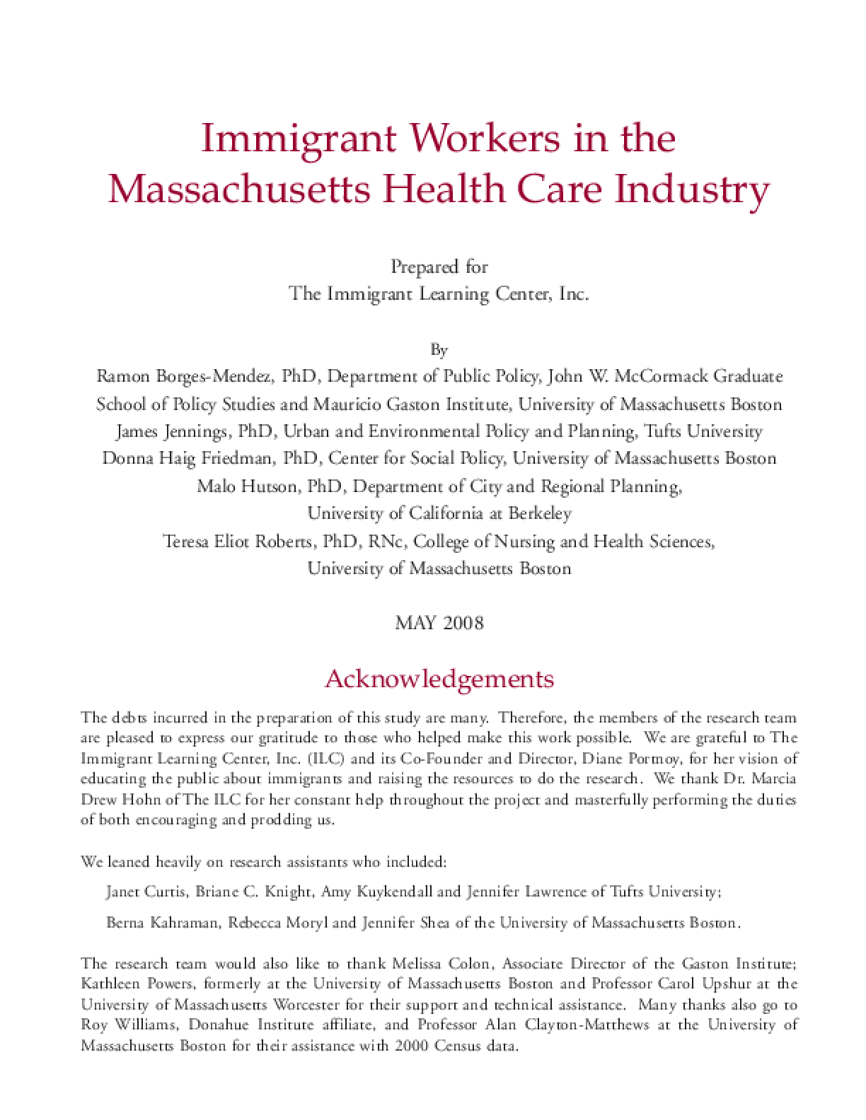 Immigrant Workers in the Massachusetts Health Care Industry Executive Summary