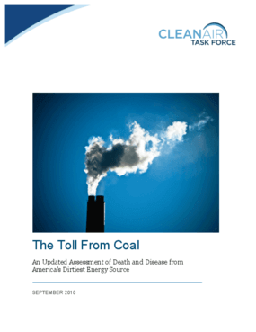 The Toll From Coal: An Updated Assessment of Death and Disease From America's Dirtiest Energy Source