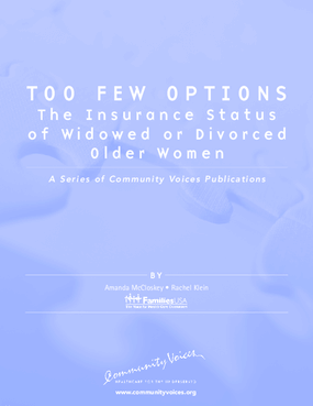 Too Few Options: The Insurance Status of Widowed or Divorced Older Women