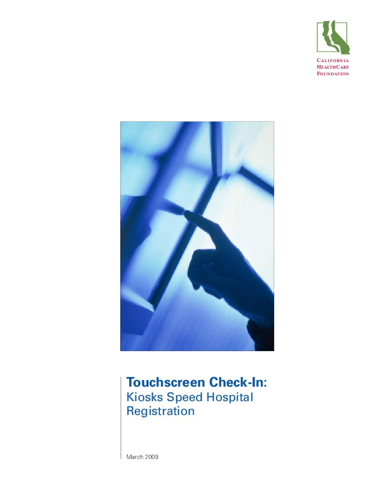 Touchscreen Check-In: Kiosks Speed Hospital Registration