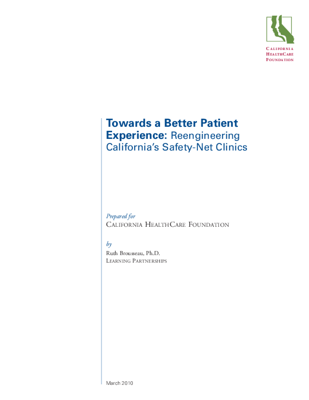 Towards a Better Patient Experience: Reengineering California's Safety-Net Clinics