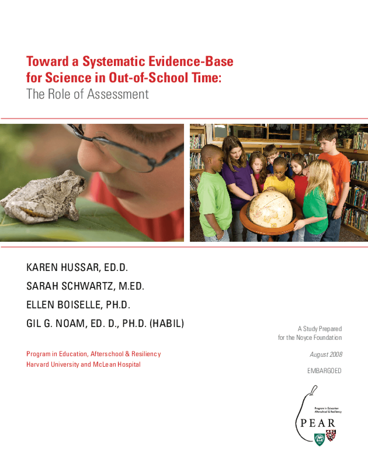 Toward a Systematic Evidence-Base for Science in Out-of-School Time: The Role of Assessment