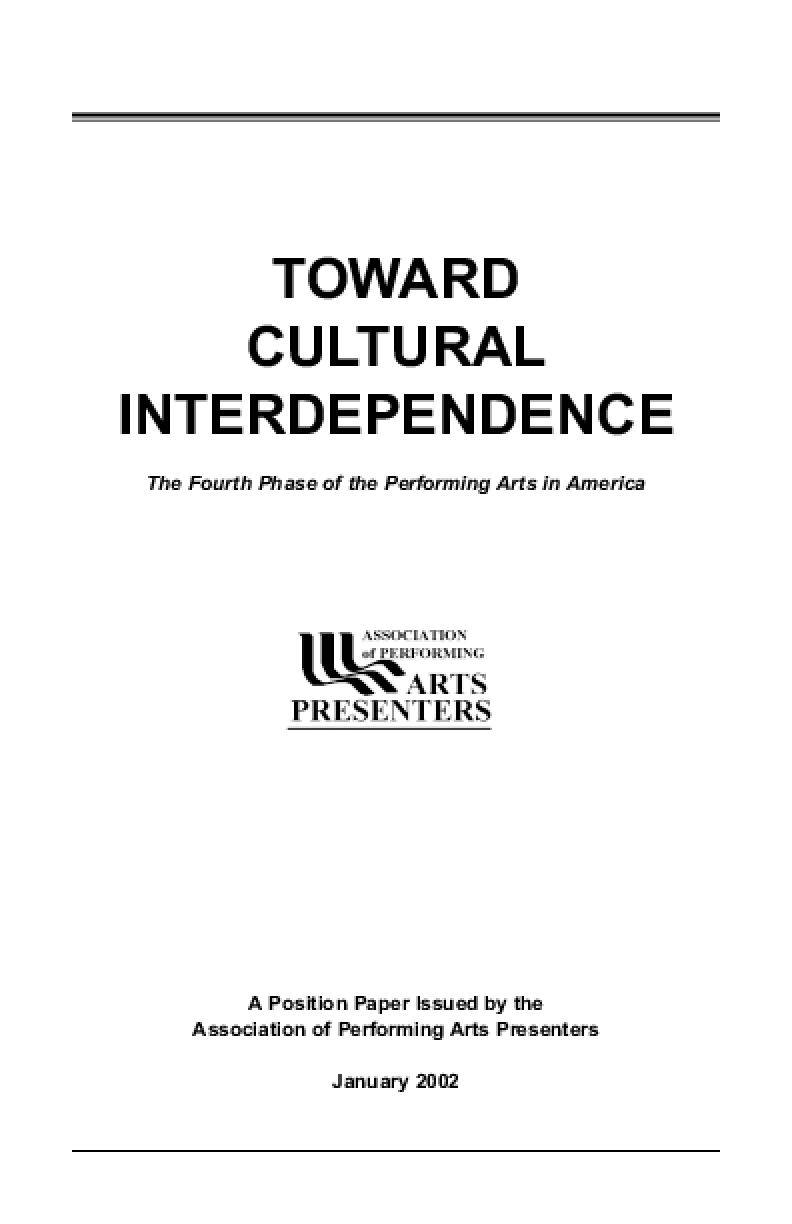 Toward Cultural Interdependence: The Fourth Phase of the Performing Arts in America