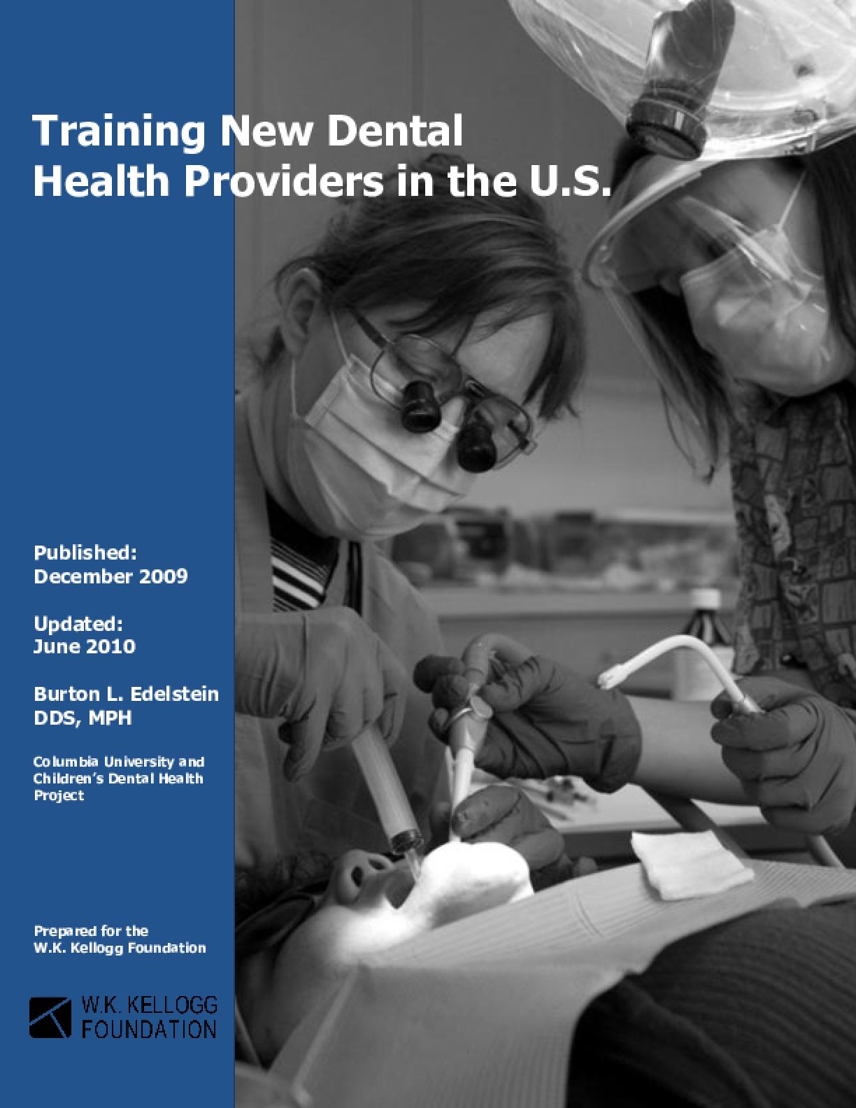 Training New Dental Health Providers in the U.S. (Full Report)