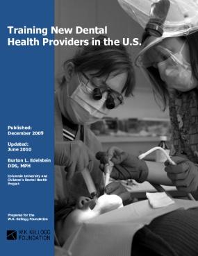 Training New Dental Health Providers in the U.S.