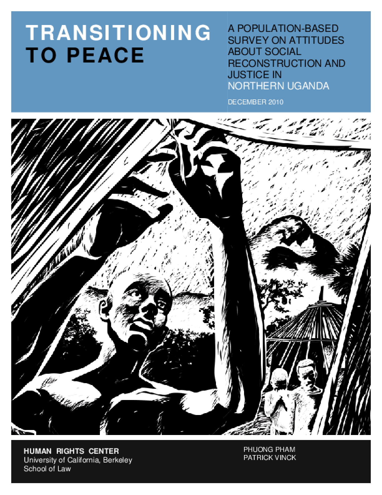Transitioning to Peace: A Population-Based Survey on Attitudes About Social Reconstruction and Justice in Northern Uganda