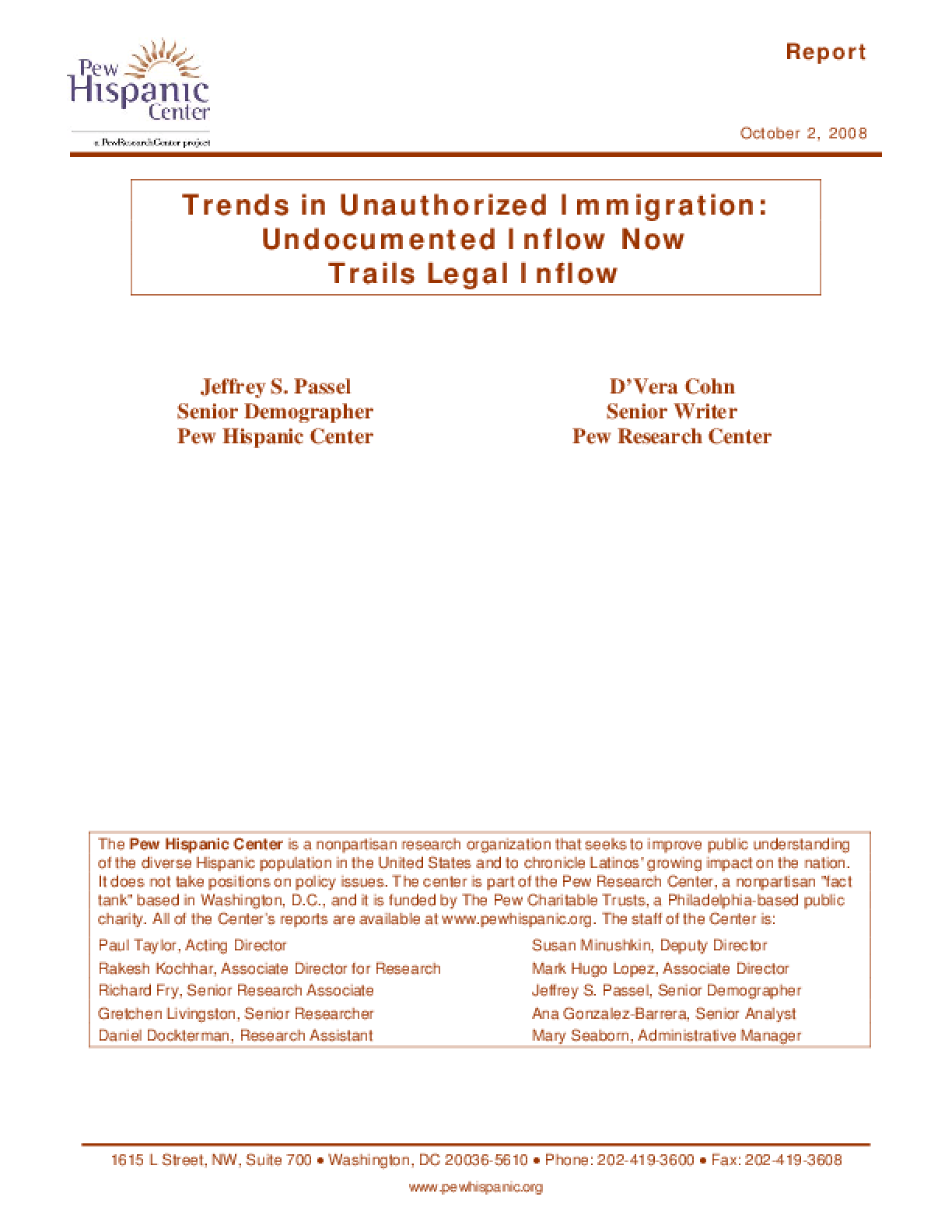 Trends in Unauthorized Immigration: Undocumented Inflow Now Trails Legal Inflow