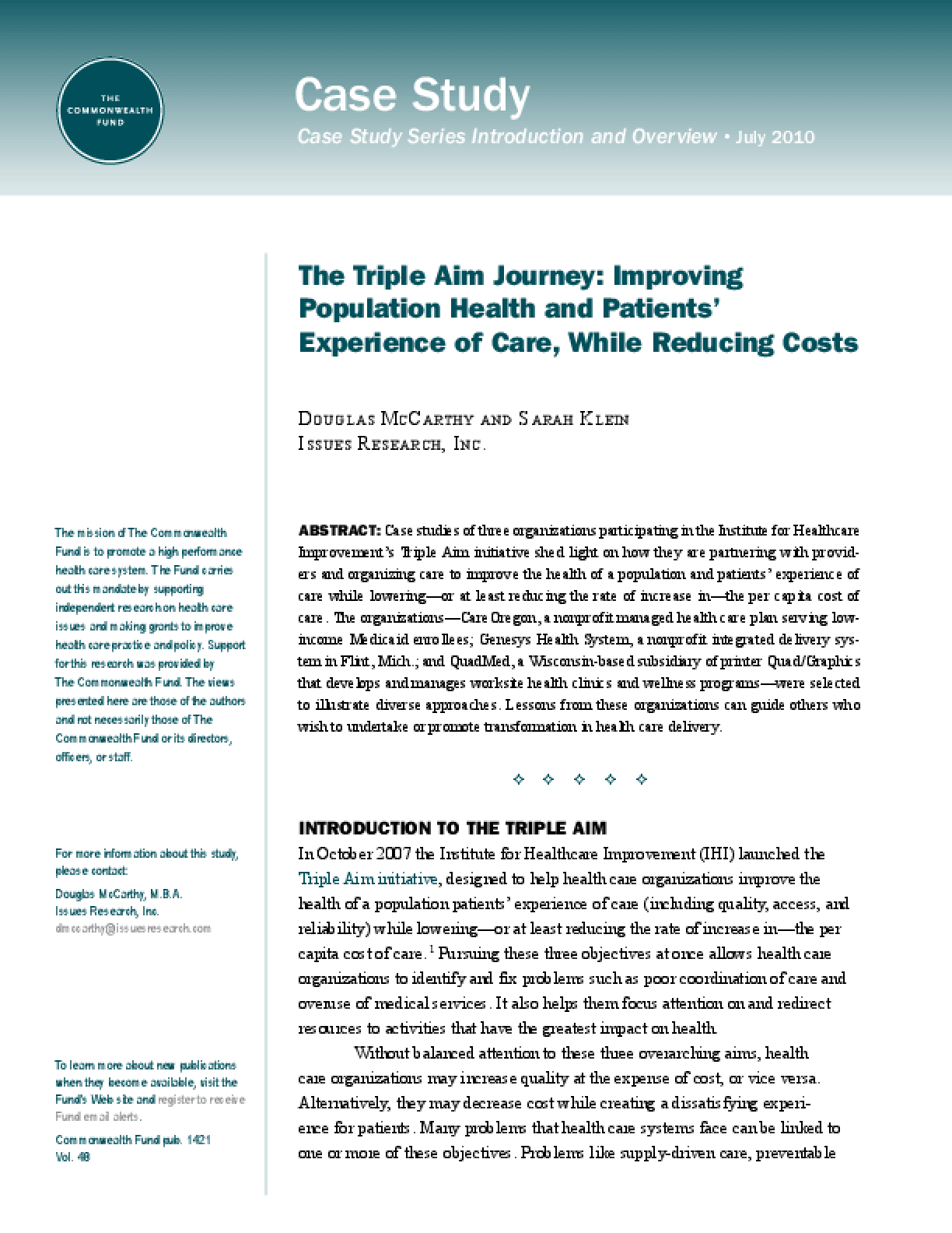 The Triple Aim Journey: Improving Population Health and Patients' Experience of Care, While Reducing Costs