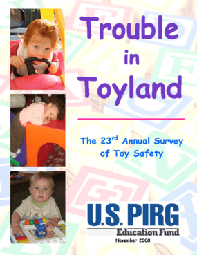 Trouble in Toyland: The 23rd Annual Toy Safety Survey