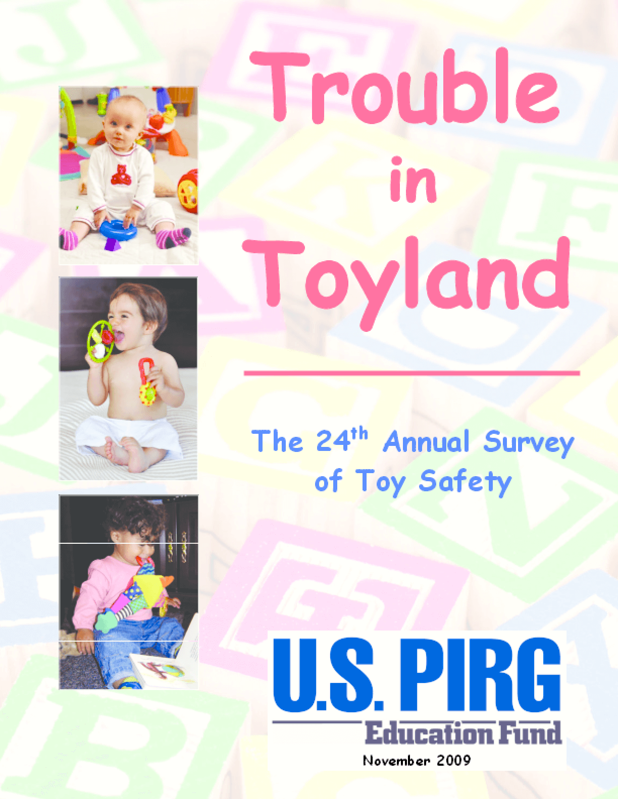 Trouble in Toyland: The 24th Annual Survey of Toy Safety