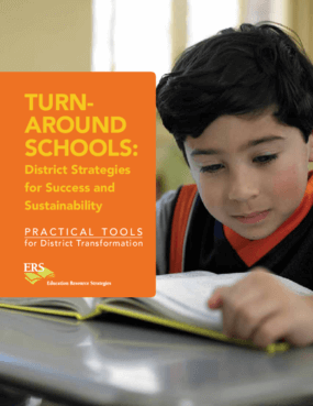 Turnaround Schools: District Strategies for Success and Sustainability