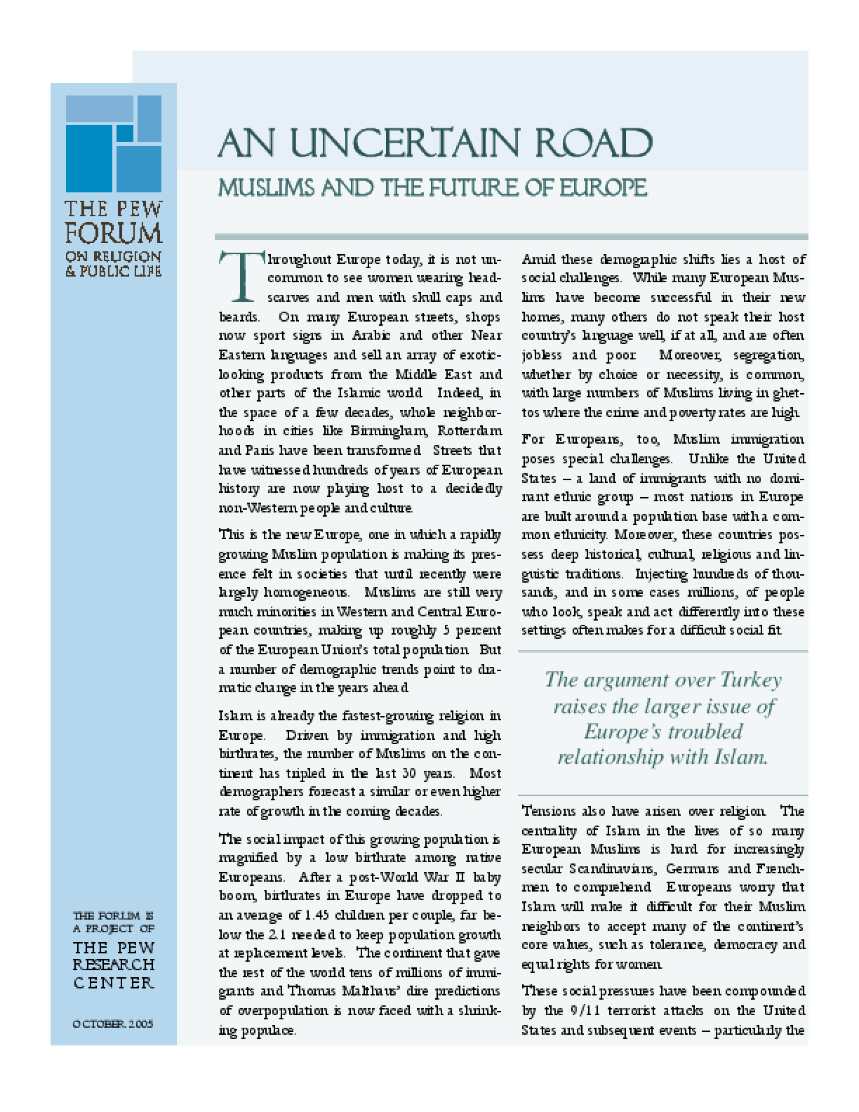 An Uncertain Road: Muslims and the Future of Europe