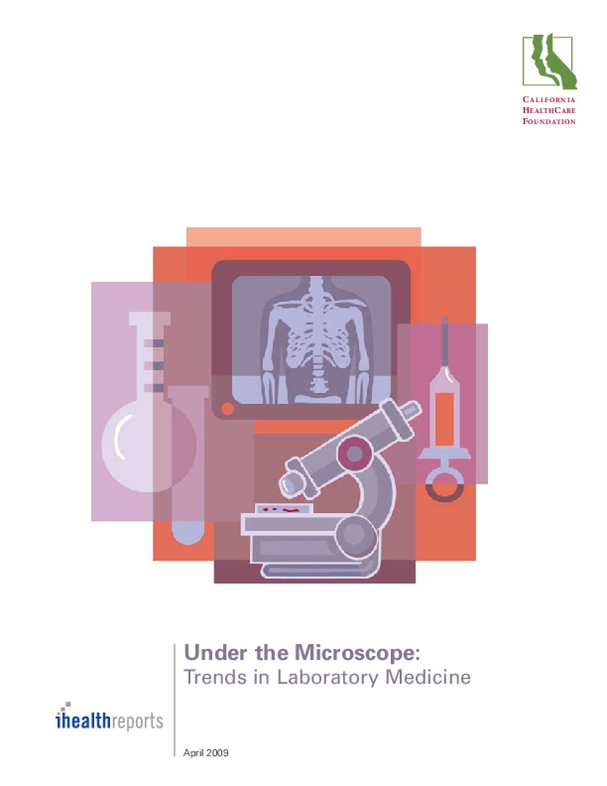 Under the Microscope: Trends in Laboratory Medicine