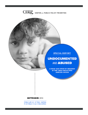 Undocumented and Abused: A Texas Case Study of Children in the Child Protective Services System