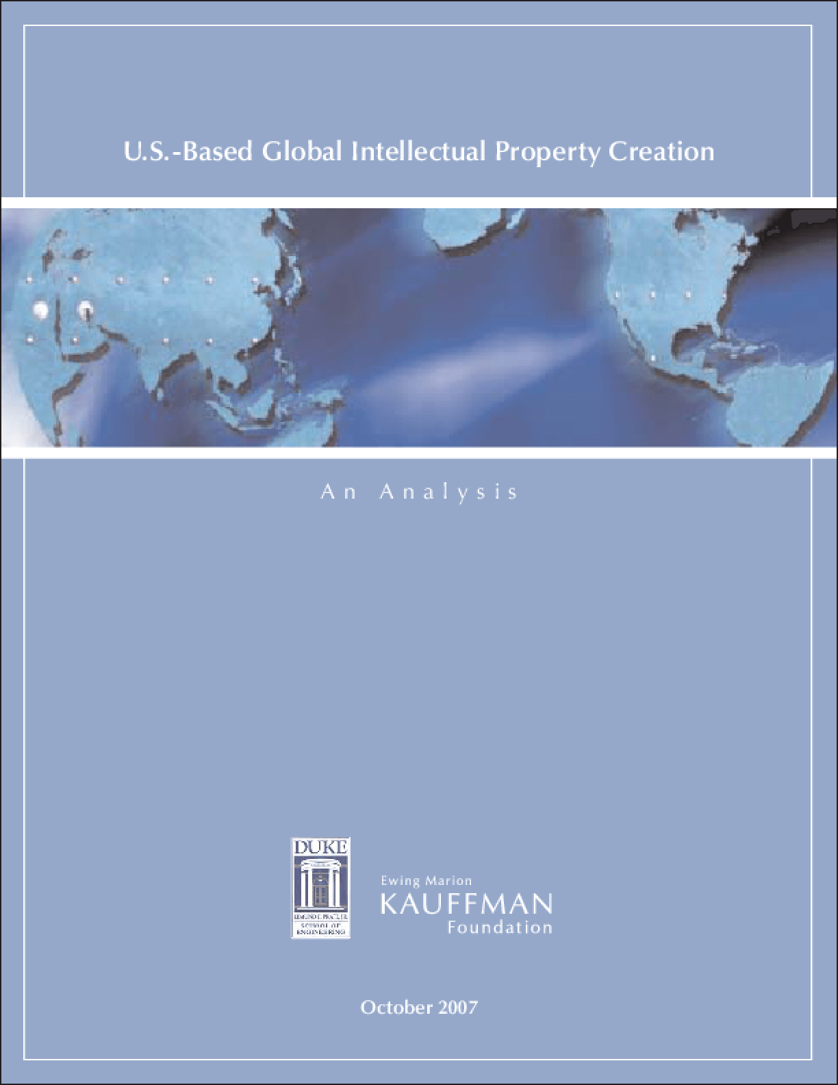 U.S.-Based Global Intellectual Property Creation: An Analysis