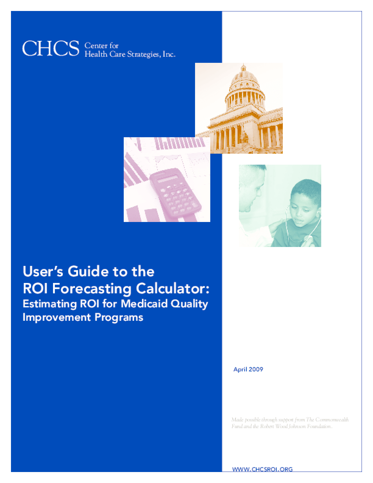 User's Guide to the ROI Forecasting Calculator: Estimating ROI for Medicaid Quality Improvement Programs