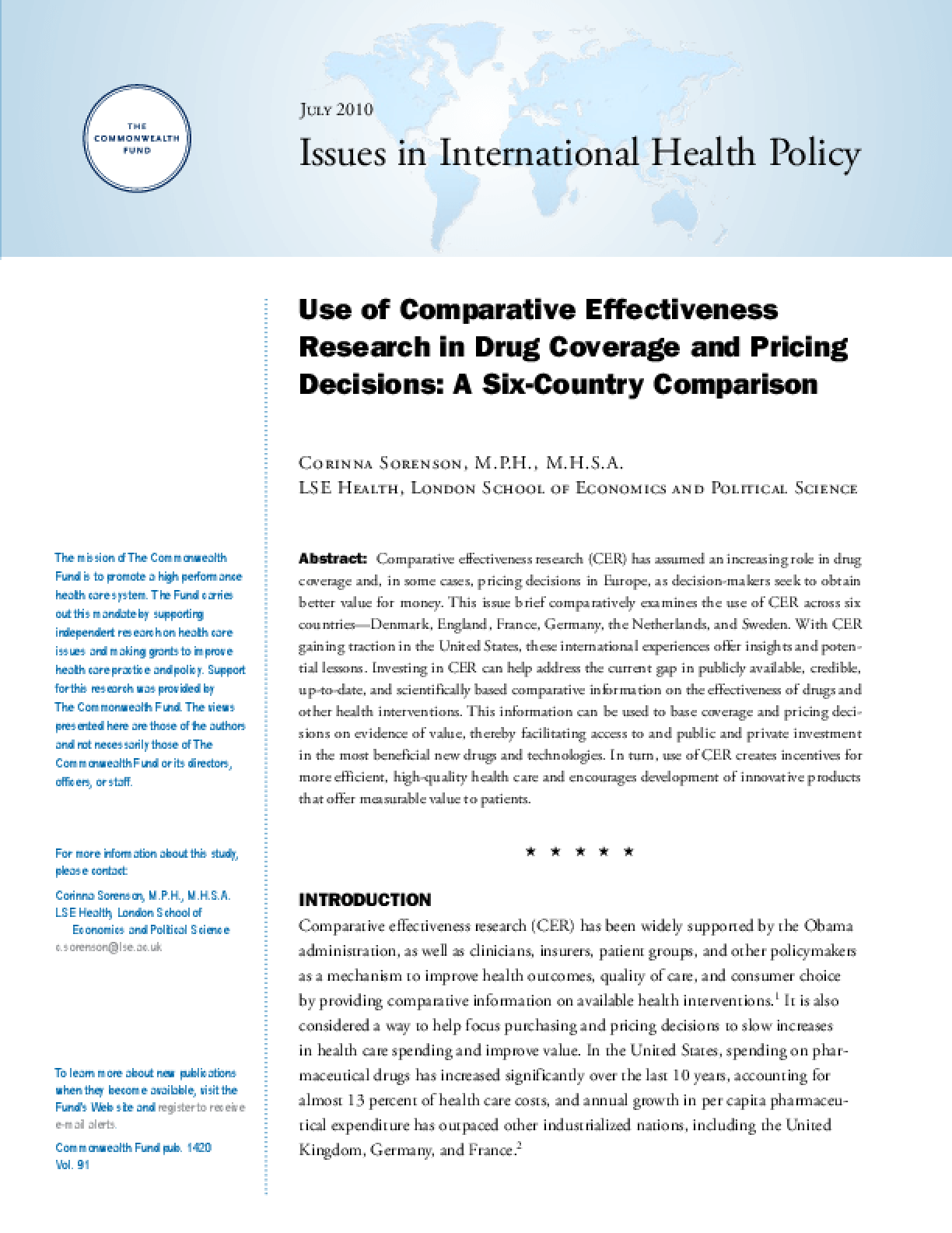 Use of Comparative Effectiveness Research in Drug Coverage and Pricing Decisions: A Six-Country Comparison