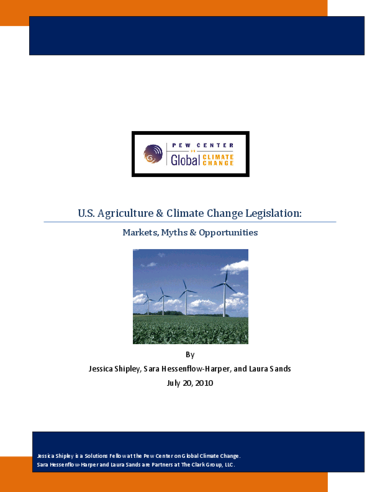 U.S. Agriculture & Climate Change Legislation: Markets, Myths & Opportunities