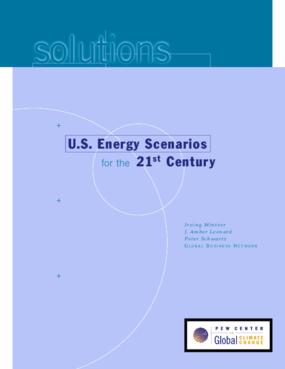 U.S. Energy Scenarios for the 21st Century