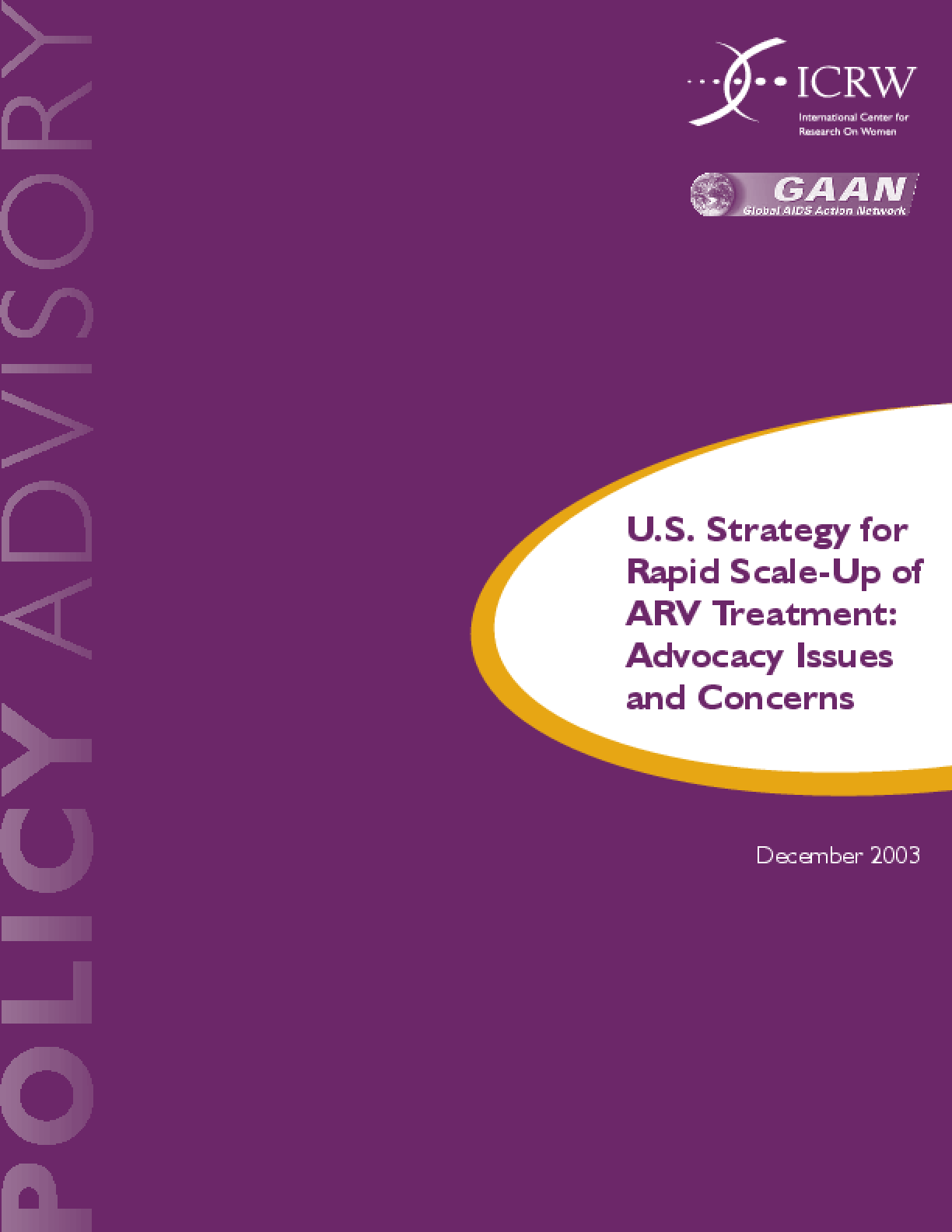 U.S. Strategy for Rapid Scale-Up of ARV Treatment: Advocacy Issues and Concerns