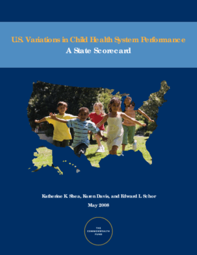 U.S. Variations in Child Health System Performance: A State Scorecard