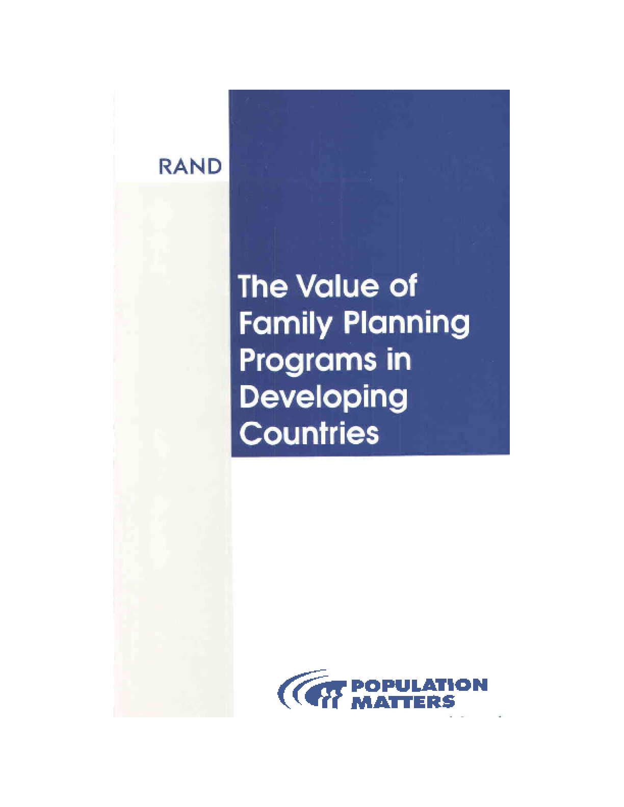 The Value of Family Planning Programs in Developing Countries