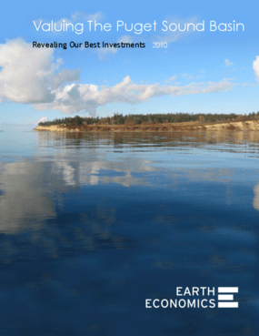 Valuing the Puget Sound Basin: Revealing Our Best Investments 2010