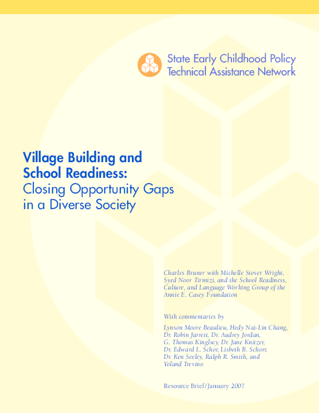Village Building and School Readiness: Closing Opportunity Gaps in a Diverse Society
