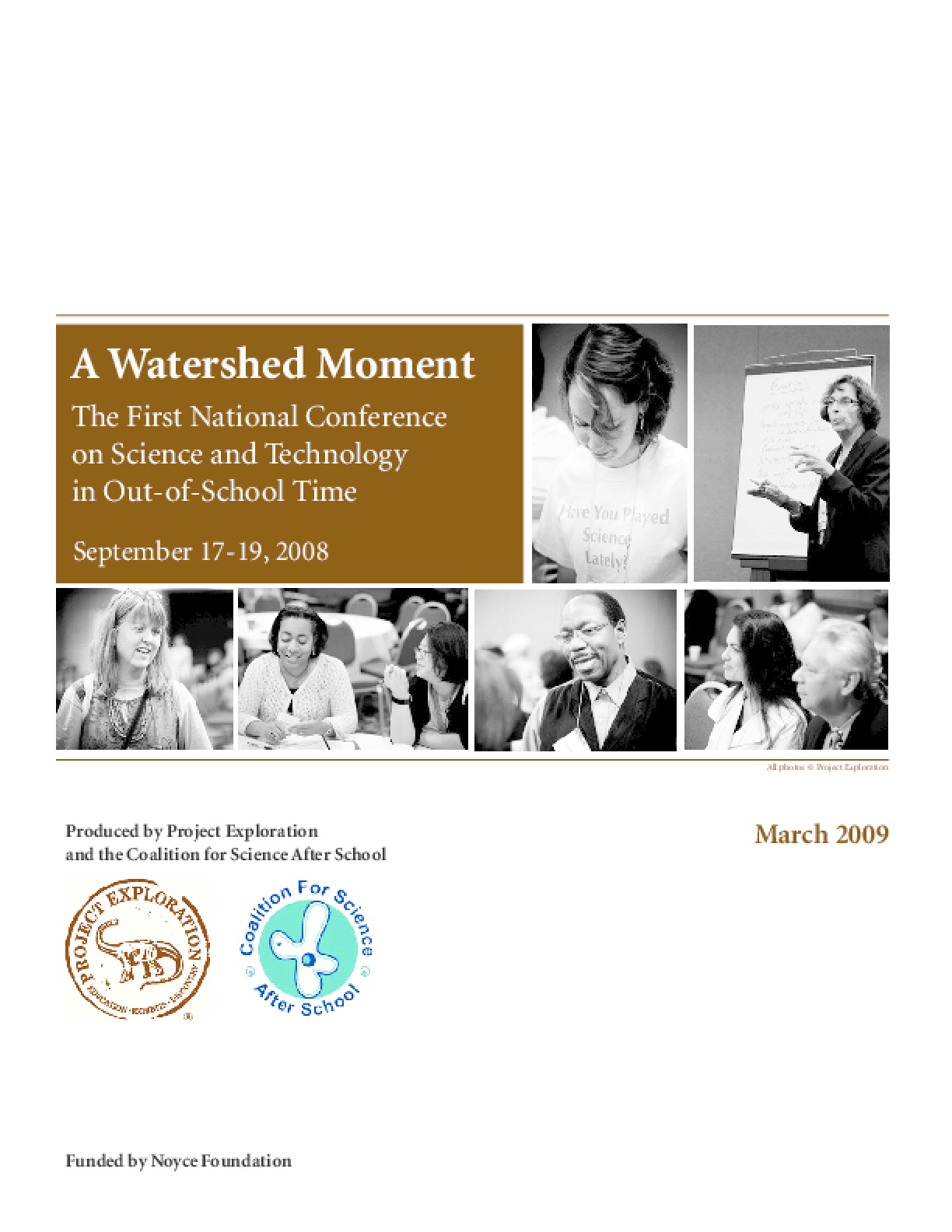 Watershed Moment: The First National Conference on Science in Out-of-School Time, A