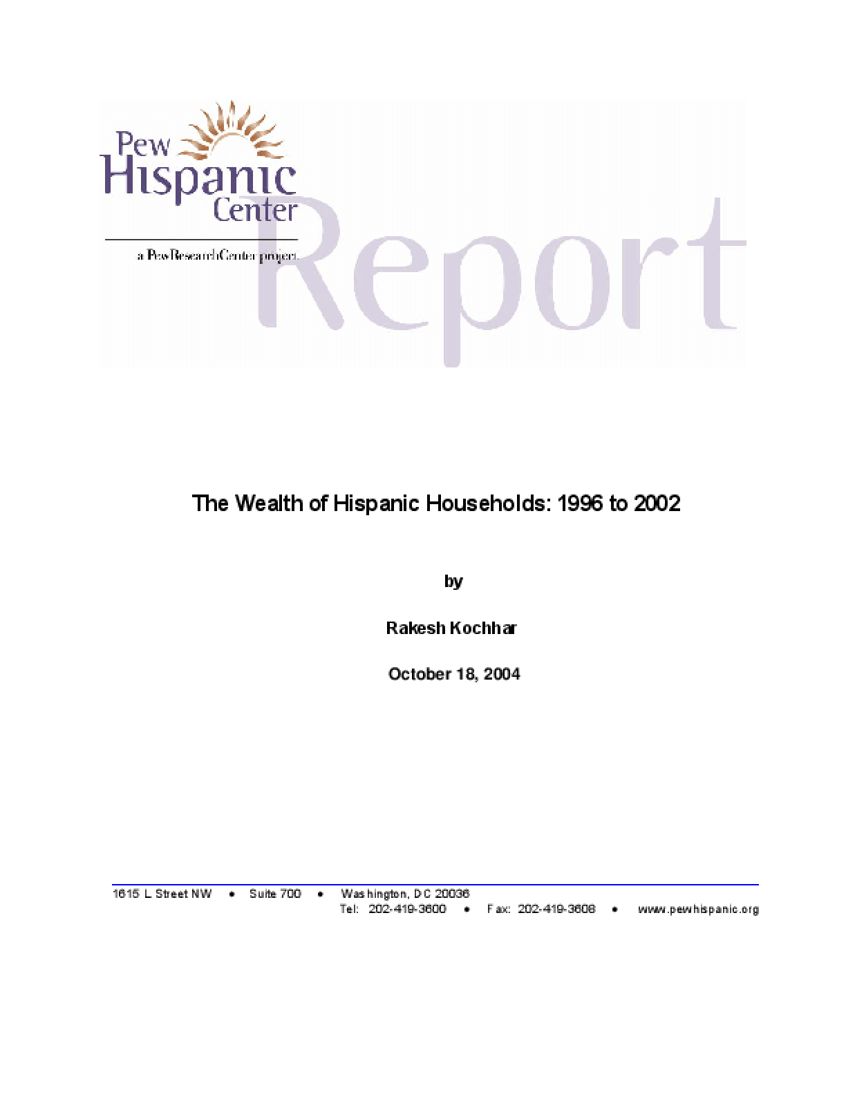 The Wealth of Hispanic Households: 1996 - 2002