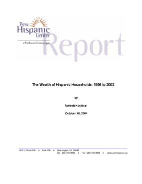 The Wealth of Hispanic Households: 1996 - 2002