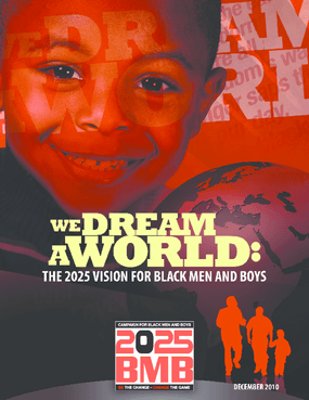 We Dream a World: The 2025 Vision for Black Men and Boys