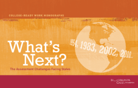 What's Next?: The Assessment Challenges Facing States