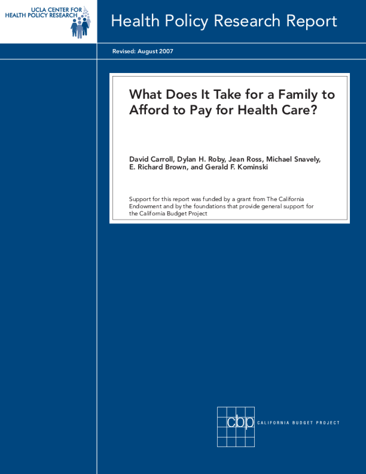 What Does It Take for a Family to Afford to Pay for Health Care?