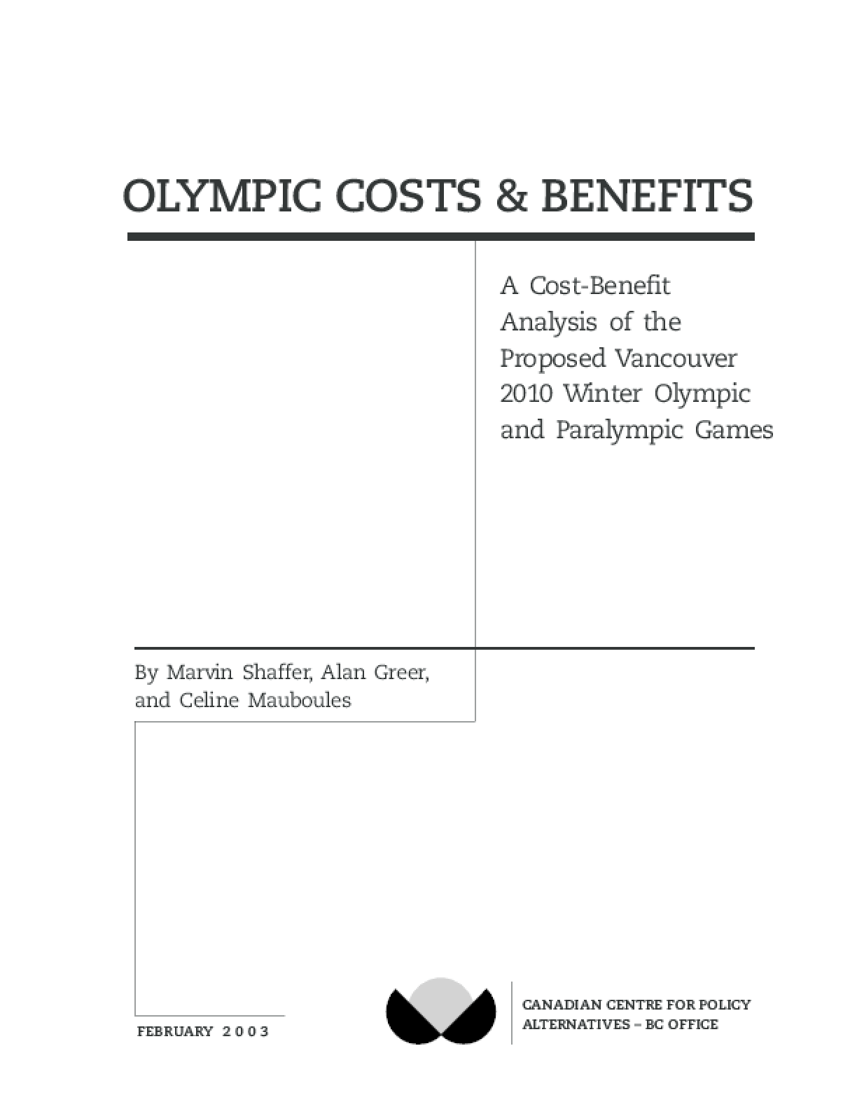 2010 Olympic Costs and Benefits