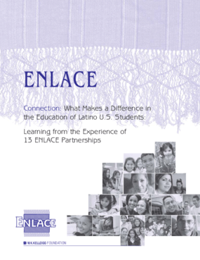 What Makes a Difference in the Education of Latino U.S. Students: Learning from the Experience of 13 ENLACE Partnerships