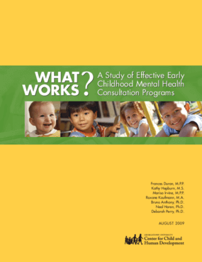 What Works? A Study of Effective Early Childhood Mental Health Consultation Programs