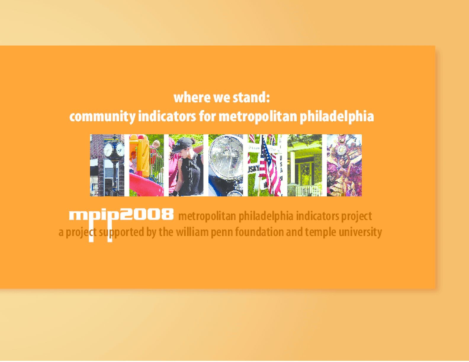 Where We Stand: Community Indicators for Metropolitan Philadelphia