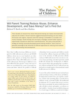 Will Parent Training Reduce Abuse, Enhance Development, and Save Money? Let's Find Out
