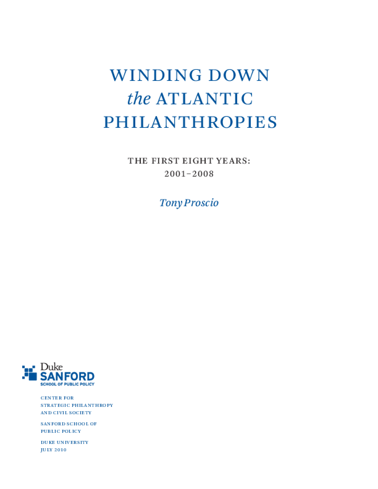 Winding Down the Atlantic Philanthropies: The First Eight Years: 2001-2008