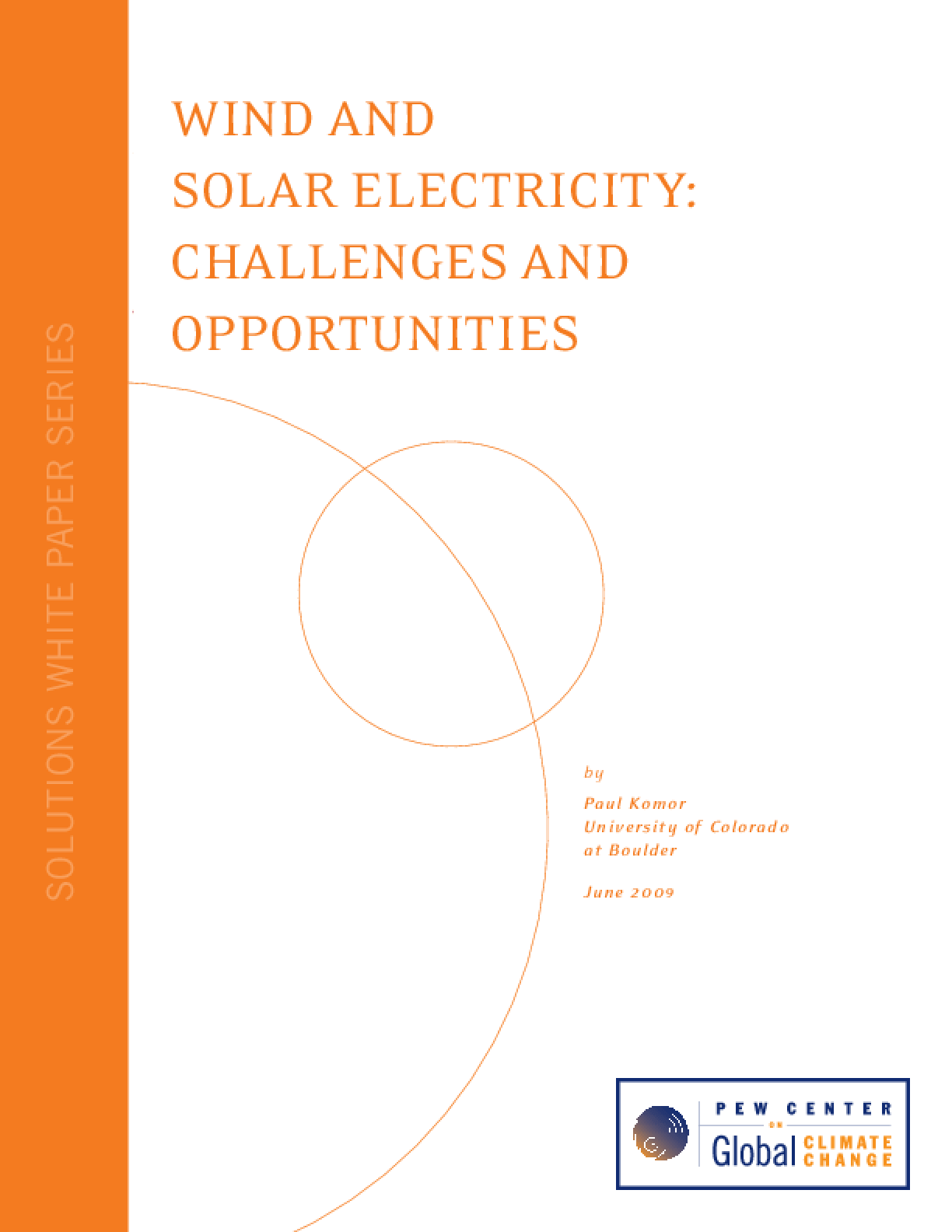 Wind and Solar Electricity: Challenges and Opportunities